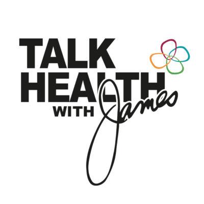 Talk Health with James